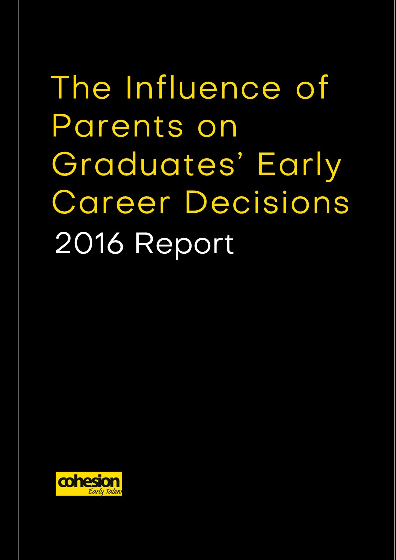 The Influence of Parents on Graduates' Early Career Decisions – 2016 Report